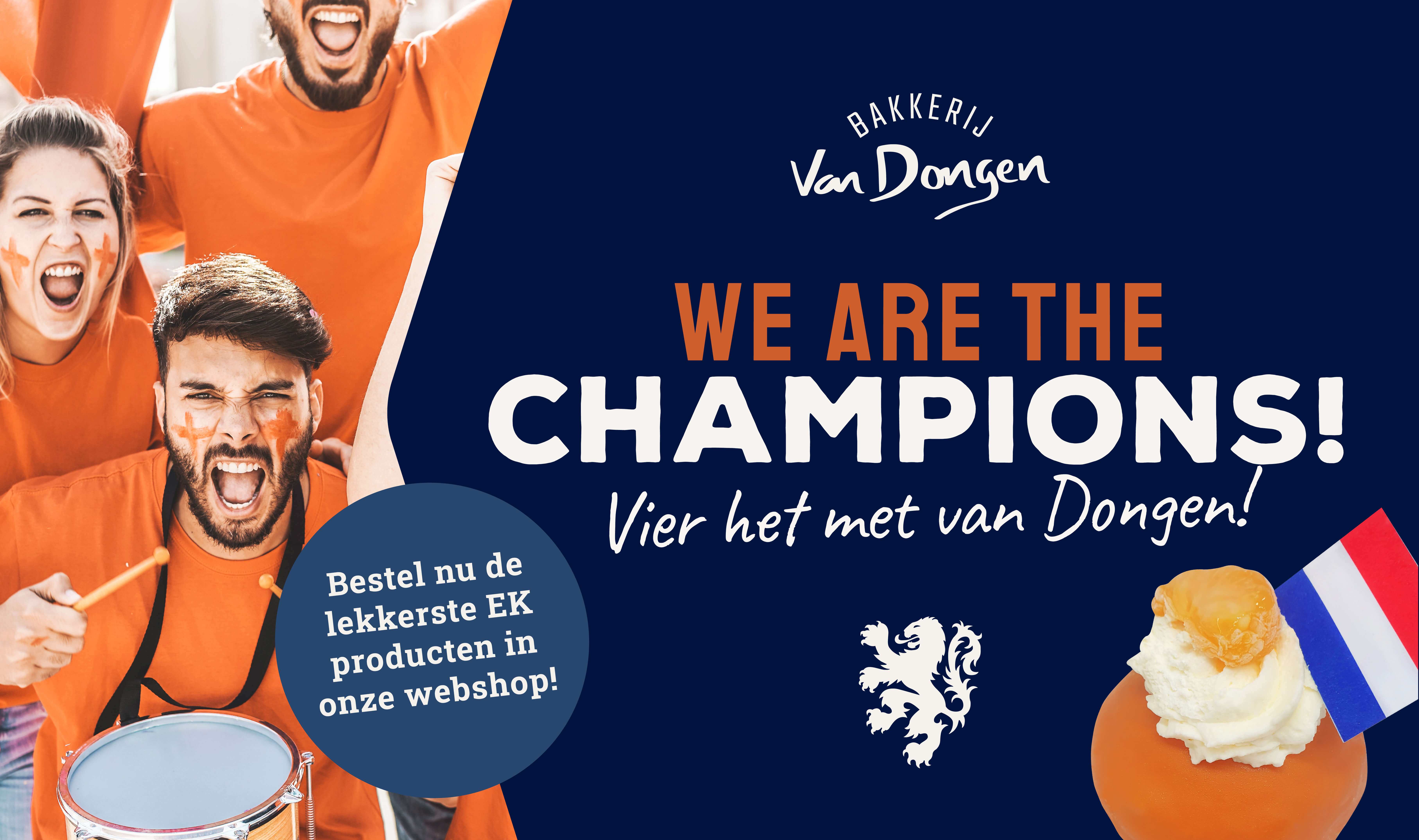 We Are The Champions EK 2021 Vier het met Van Dongen